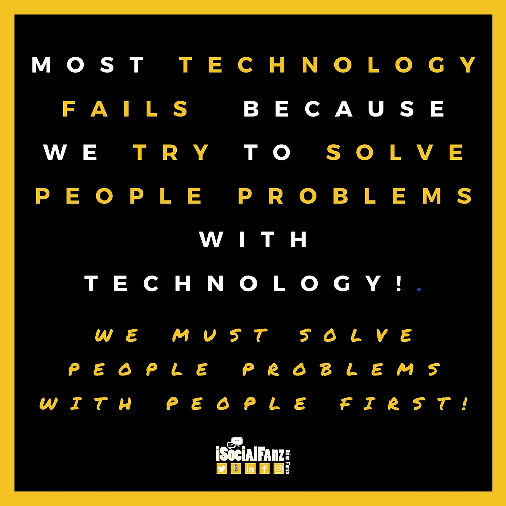 Technology Fails Solving People Problems Quote Brian Fanzo