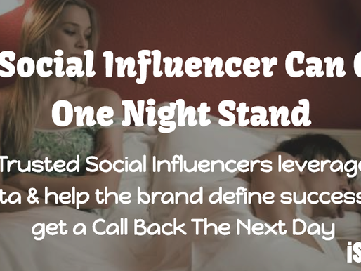 Influencer Marketing, Beyond A One-Night Stand!