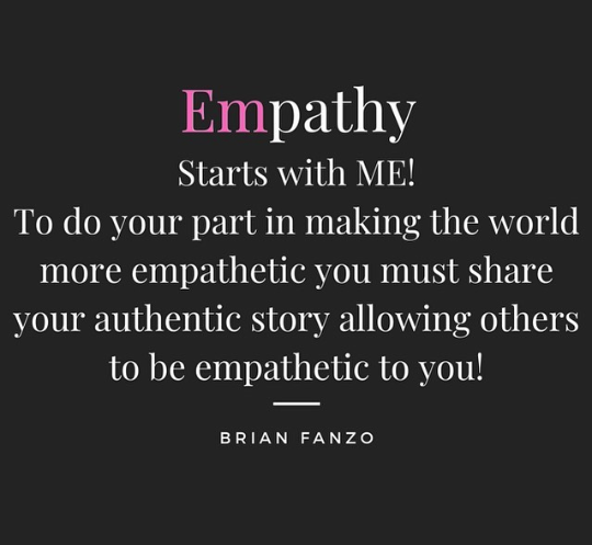 Empathy Starts With ME Quote Brian Fanzo