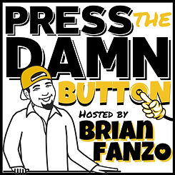 Press The Damn Button Podcast Final Hear