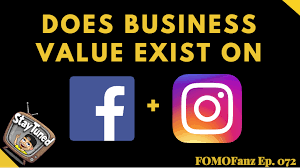What's the Business Value of Facebook and Instagram?