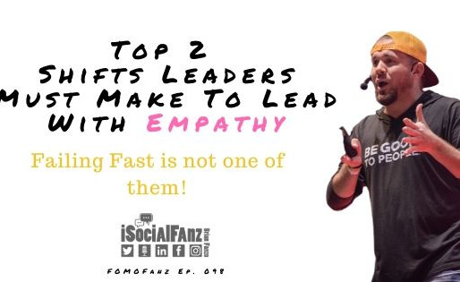 2 Changes Leaders Must Make To Lead With Empathy