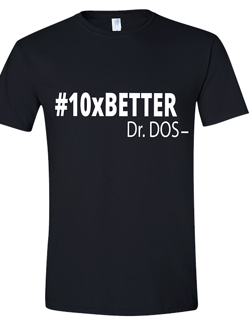 #10xBETTER Dr. DOS