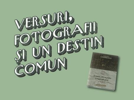 Versuri, fotografii și un destin comun