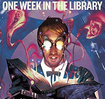 One Week In The Library: Mai mult decât te aștepți