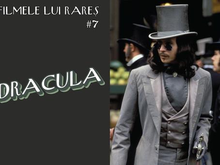 Bram Stoker's Dracula - Filmele lui Rareș #7