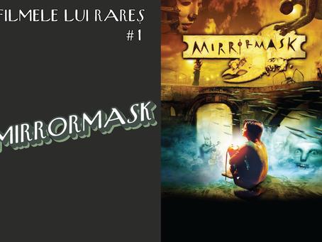 MirrorMask - Filmele lui Rareș #1