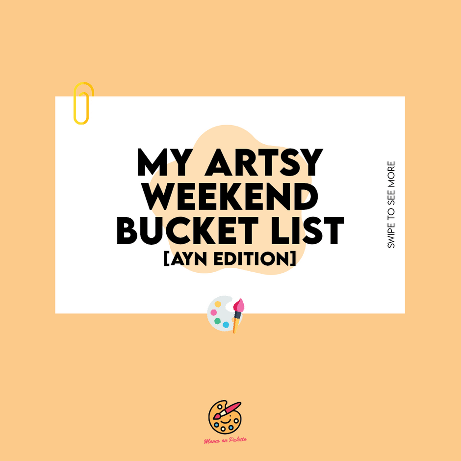 My Artsy Weekend Bucket List (March)