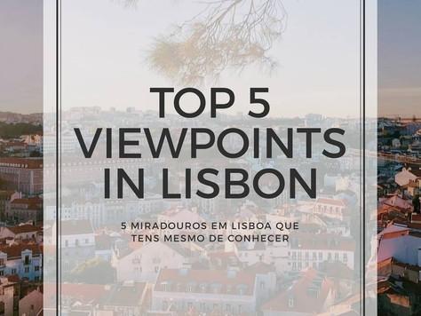Top 5 Miradouros de Lisboa