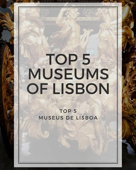 Top 5 Museus de Lisboa