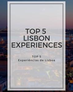 Top 5 Experiências de Lisboa