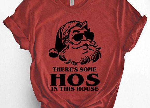 Ho's in This House Santa Tee