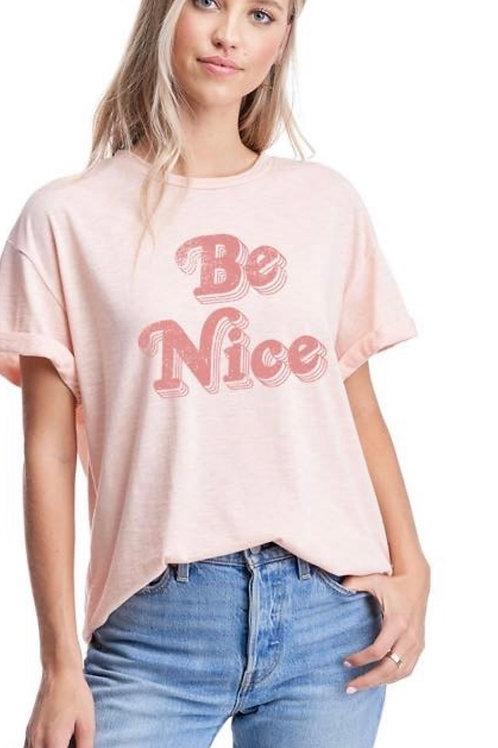 Be Nice Tee