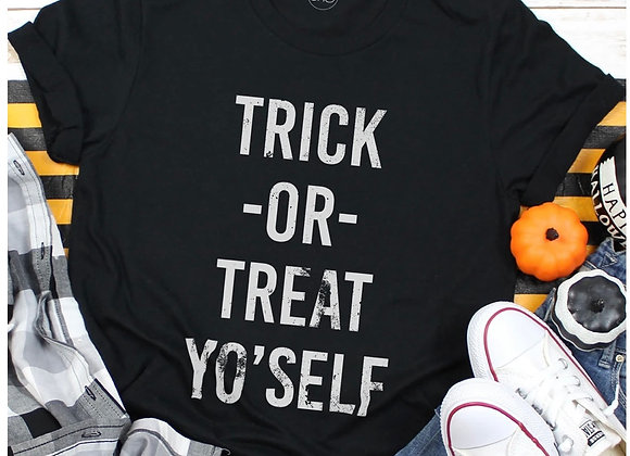 Trick or Treat Yo'Self Tee