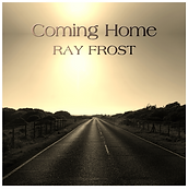 Ray Frost Coming Home Front.png