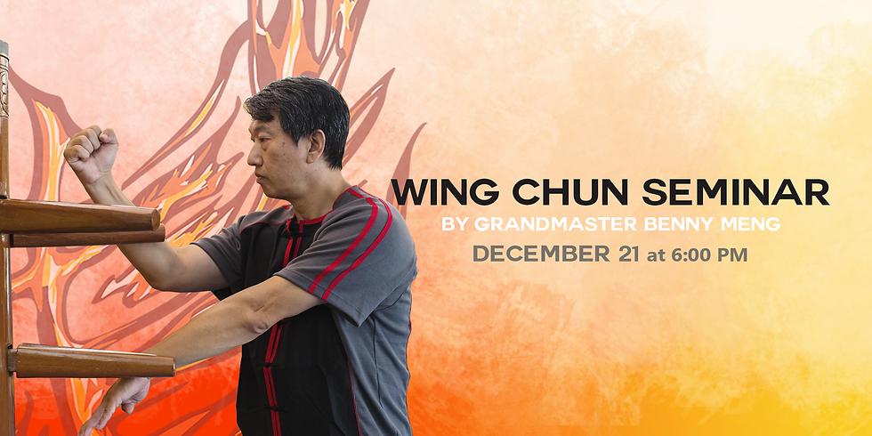 Wing Chun Fighting Applications Seminar by Grandmaster Benny Meng
