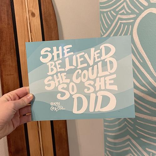 She Believed Metal Print