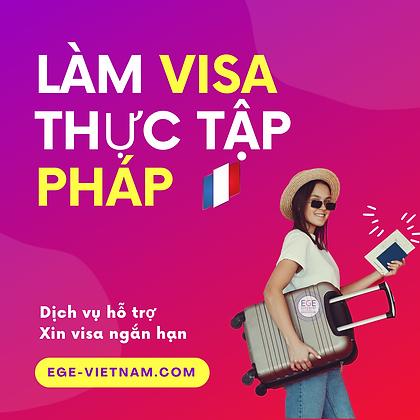 Visa thực tập Pháp | Ngắn-dài hạn | SERVICE