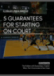 5 Guarantees for Starting on Court (1).j