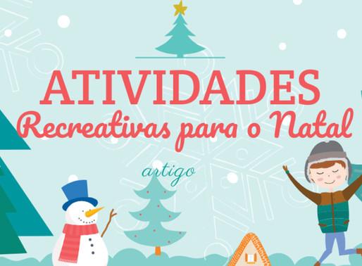 ATIVIDADES RECREATIVAS PARA O NATAL (TEMÁTICA)