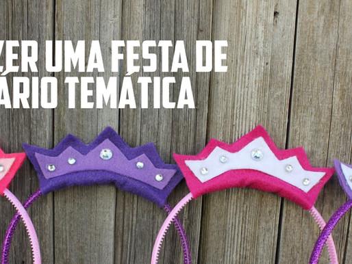 COMO FAZER UMA FESTA DE ANIVERSÁRIO COM O TEMA: PRINCESAS E CAVALHEIROS