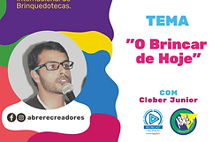 Cleber Junior Semana Mundial do Brincar