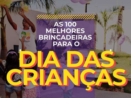 AS 100 MELHORES BRINCADEIRAS PARA O DIA DAS CRIANÇAS