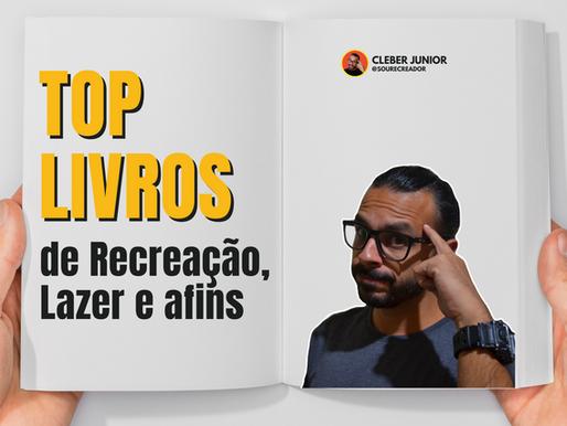 TOP 20 LIVROS: RECREAÇÃO, BRINCADEIRAS, JOGOS E LAZER
