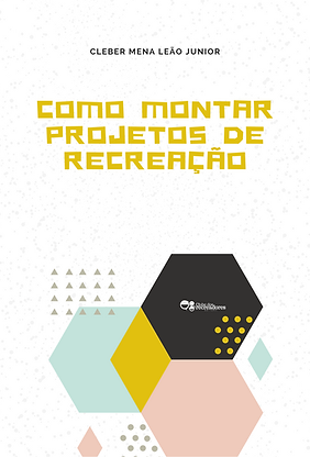 COMO_MONTAR_PROJETOS_DE_RECREAÇÃO.png
