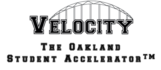 Velocity the Oakland Student Accelerator