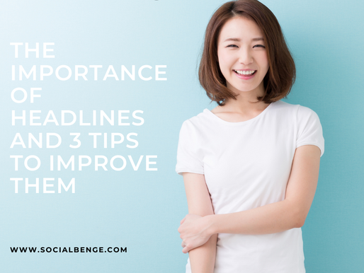 The Importance of Headlines and 3 Tips to Improve Them