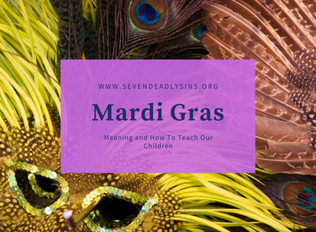 Mardi Gras Meaning and How To Teach Our Children