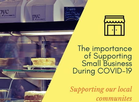 The Importance of Supporting Small Businesses During COVID-19