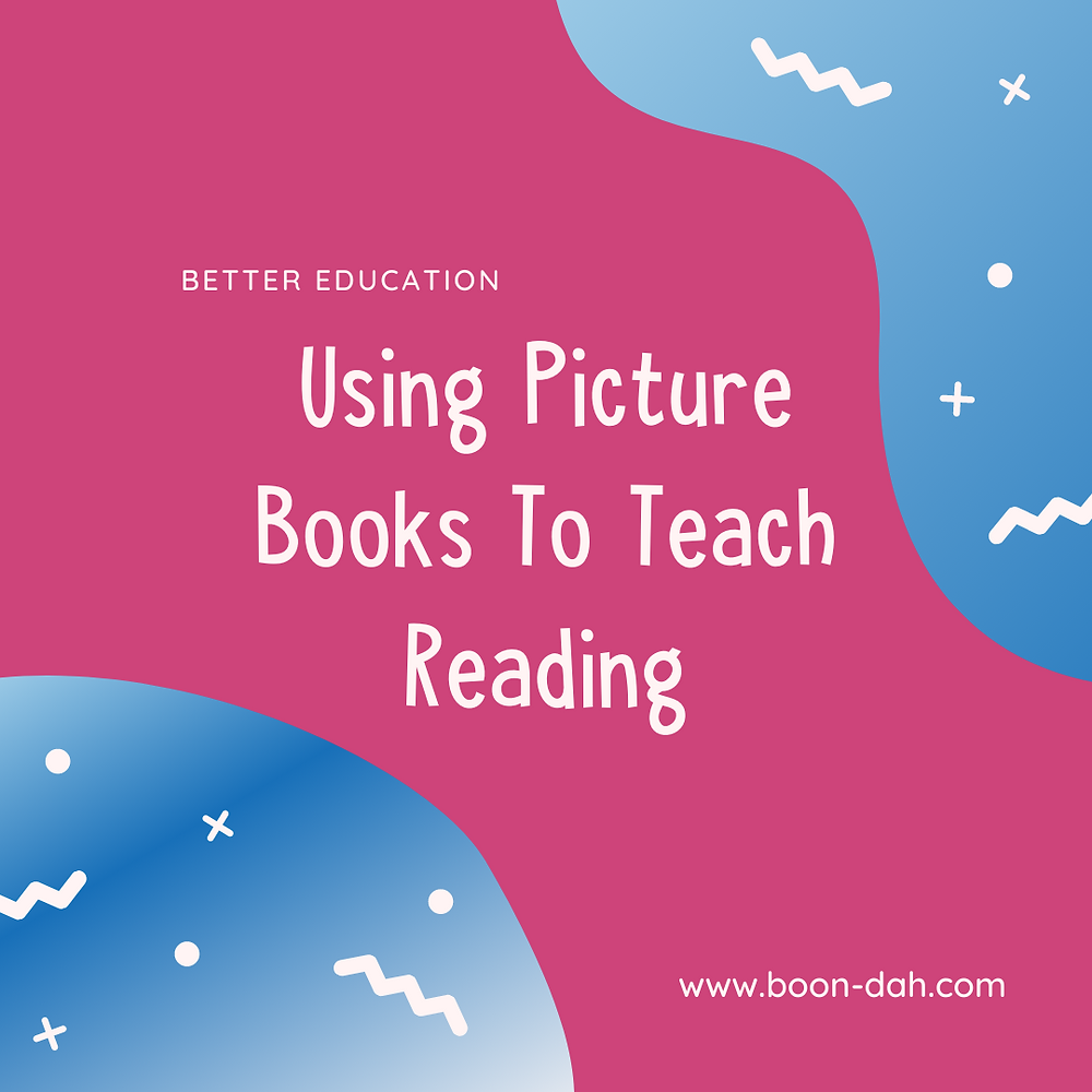 Using Picture Books To Teach Reading
