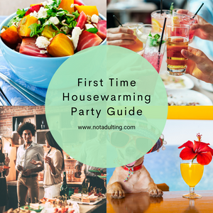First Time Housewarming Party Guide
