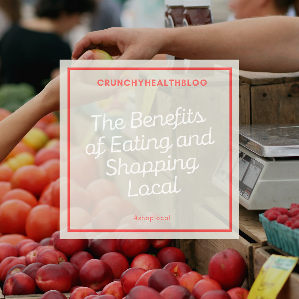 The Benefits of Eating and Shopping Local