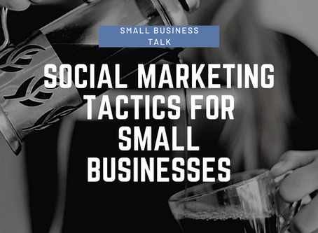 Social Marketing Tactics for Small Businesses