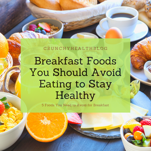 Breakfast foods that you should avoid eating to stay healthy