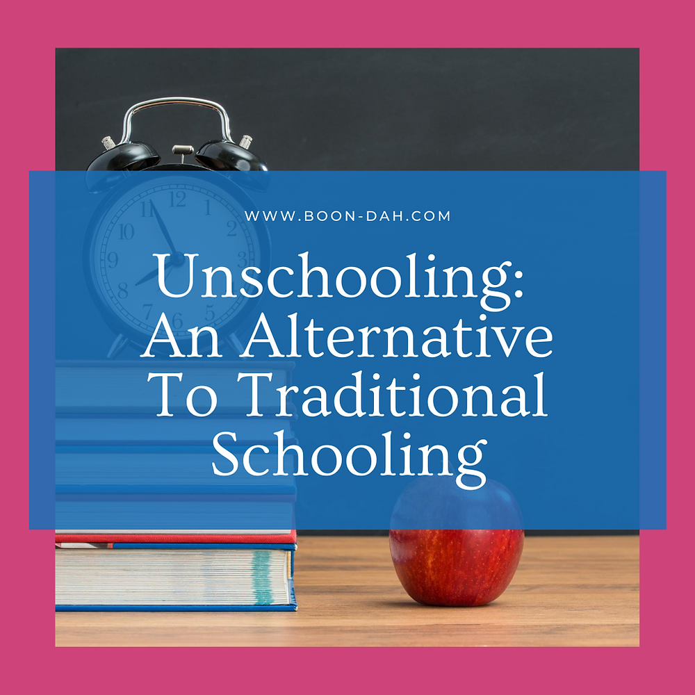 Unschooling an alternative to traditional schooling