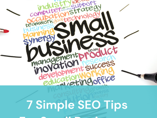 7 Simple SEO Tips For Small Businesses