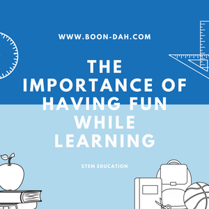 The Importance of Having Fun While Learning