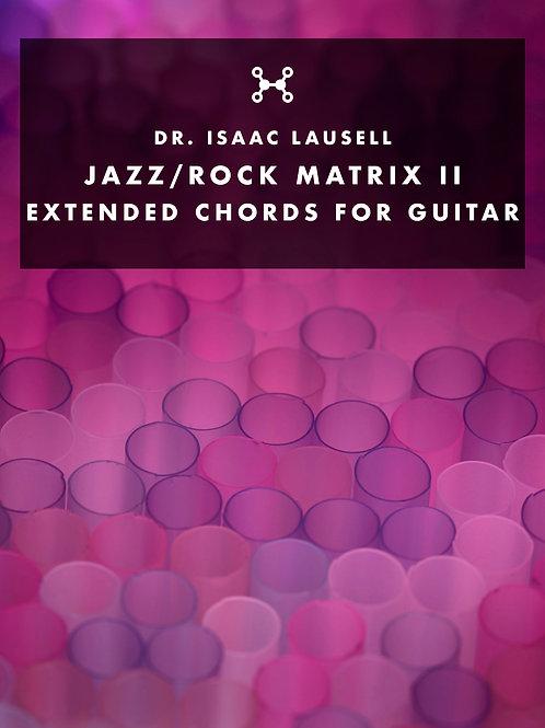 Jazz/Rock Matrix II - Extended Guitar Chords PDF