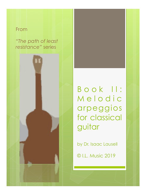 Book II: Melodic Arpeggios for Classical Guitar PDF