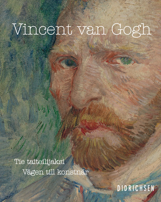 Vincent van Gogh: Tie taiteilijaksi - Vägen till konstnär