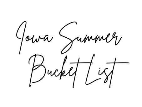Summer Bucket List - Iowa Edition