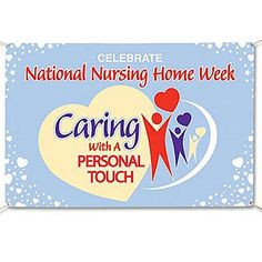 HAPPY NURSING HOME WEEK