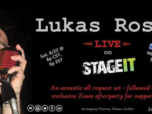 Lukas Rossi Stageit Show - Saturday, August 22nd!