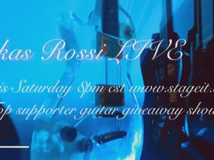 Official Lukas Rossi GUITAR GIVEAWAY show!! - Saturday, February 13th!