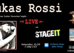 Lukas Rossi Stageit Show - Saturday, August 29th!