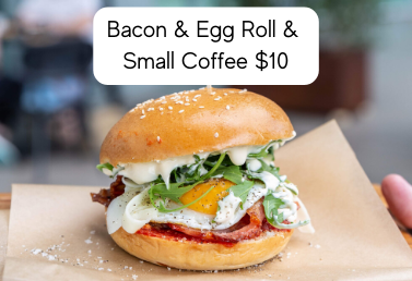 Bacon & Egg Roll & Small Coffee $10 V2.p